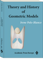 Theory and History of Geometric Models